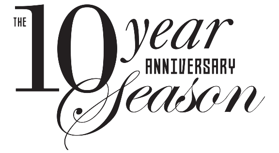 10th Anniversary Season